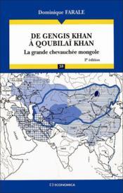 De gengis khan a qoubilai khan ; la grande chevauchee mongole (2e edition) - Couverture - Format classique