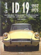 Le Guide / Fabien Sabatès. Id 19, 1957-1975. Historique, Évolution, Identification, Conduite, Utilisation, Entretien - Intérieur - Format classique