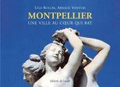 Montpellier, une ville au coeur qui bat - Intérieur - Format classique