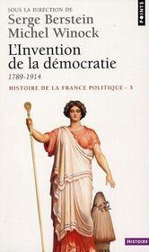 Histoire de la France t.3 ; l'invention de la démocratie 1789-1914 - Intérieur - Format classique
