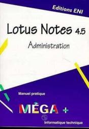 Lotus notes 4.5 administration - Couverture - Format classique