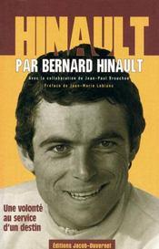 Hinault par Bernard Hinault ; une volonté au service d'un destin - Couverture - Format classique