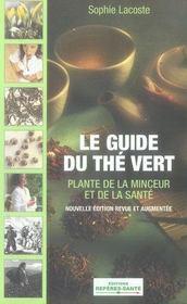 Le guide du thé vert - Intérieur - Format classique