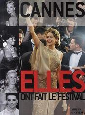 Cannes ; ils et elles ont fait le festival - 4ème de couverture - Format classique