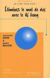 Éliminez le mal de dos par le qi gong - Couverture - Format classique