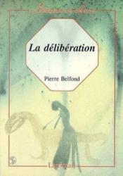 La deliberation - Couverture - Format classique