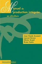 Manuel production integree en viticulture - Intérieur - Format classique