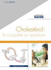 Cholesterol ; le coupable en questions - Intérieur - Format classique