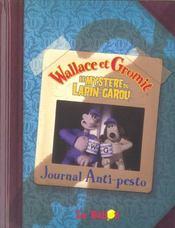 Wallace Et Gromit ; Le Mystere Du Lapin-Garou ; Journal Anti-Pesto - Intérieur - Format classique