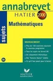 Annabrevet Sujets ; Mathématiques (Edition 2000) - Couverture - Format classique