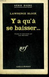 Y A Qu'A Se Baisser... . ( Mona ). Collection : Serie Noire N° 687 - Couverture - Format classique
