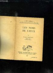 Les Noms De Lieux. - Couverture - Format classique