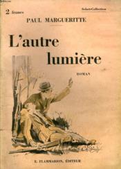 L'Autre Lumiere. Collection : Select Collection N° 341 - Couverture - Format classique