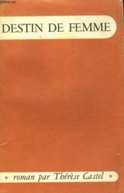 Destin De Femme - Couverture - Format classique