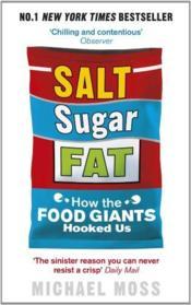 Salt, sugar, fat: how the food giants hooked us - Couverture - Format classique