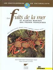 Les Fruits De La Mer - Et Plantes Marines Des Peches Francaises - Intérieur - Format classique