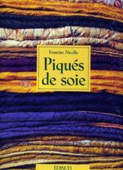 Piqués de soie - Couverture - Format classique
