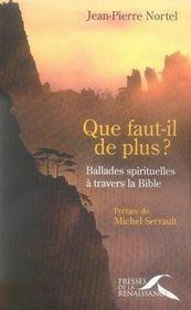 Que faut-il de plus ? ballades spirituelles a travers la bible - Intérieur - Format classique