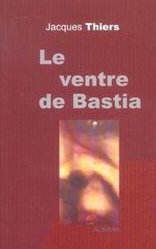 Le ventre de bastia - Intérieur - Format classique