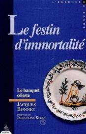 Festin d'immortalite (le) - Couverture - Format classique