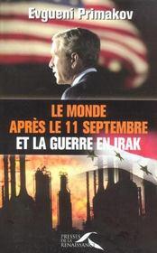 Le Monde Apres Le 11 Septembre Et La Guerre En Irak - Intérieur - Format classique