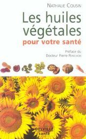 Huiles Vegetales Pour Votre Sante - Intérieur - Format classique