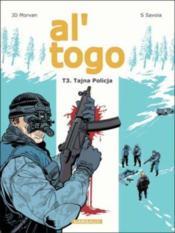 Al togo t.3 ; tajna policja - Couverture - Format classique