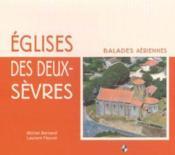 Églises des Deux-Sèvres ; balades aériennes - Couverture - Format classique