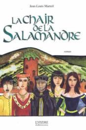 La Chair De La Salamandre - Couverture - Format classique