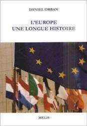 L'europe ; une longue histoire - Couverture - Format classique