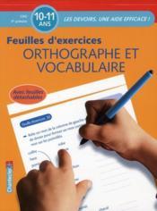 Feuilles d'exercices ; orthographe et vocabulaire - Couverture - Format classique