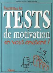 telecharger Reussissez les tests de motivation en vous amusant ! livre PDF/ePUB en ligne gratuit