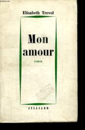 Mon Amour... - Couverture - Format classique