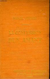 La Confession D'Un Amant. Collection De Bibliotheque N° 13. - Couverture - Format classique