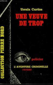 Une Veuve De Trop. Collection L'Aventure Criminelle N° 143 - Couverture - Format classique