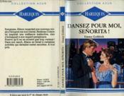 Dansez Pour Moi Senorita ! - A Heart As Big As Texas - Couverture - Format classique