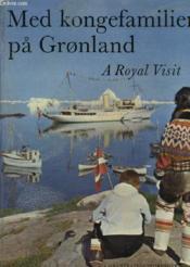 Med Kongefamilien Pa Gronland - Couverture - Format classique