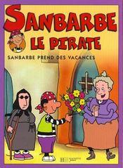 Sanbarbe N.6 ; Sanbarbe Prend Des Vacances - Intérieur - Format classique