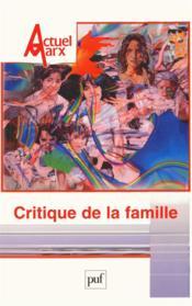 REVUE ACTUEL MARX N.37 ; critique de la famille - Couverture - Format classique
