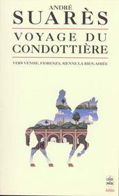 Le voyage du condottiere - vers venise, fiorenza, sienne la bien-aimee - Intérieur - Format classique
