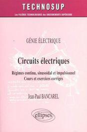 Genie Electrique Circuits Electriques Regimes Continu Sinusoidal Et Impulsionnel Cours Et Exercices - Intérieur - Format classique