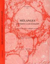 Melanges offerts à Louis Bazin par ses disciples, collèques et amis - Couverture - Format classique