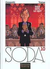 Soda t.10 ; Dieu seul le sait - Intérieur - Format classique