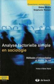 Analyse factorielle simple en sociologie ; méthodes d'interprétation et études de cas - Couverture - Format classique