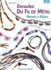 Enroulez Du Fil De Metal - Parures Et Bijoux - Intérieur - Format classique