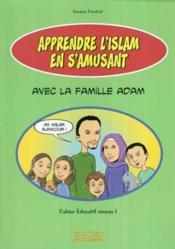Apprendre l'islam en s'amusant - Couverture - Format classique