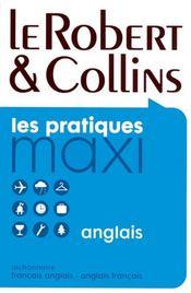 Dictionnaire maxi Robert & Collins ; français-anglais / anglais-français - Intérieur - Format classique