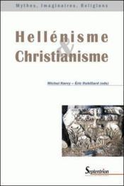 Hellénisme et christianisme - Couverture - Format classique