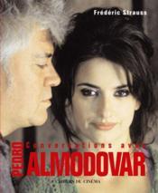 Conversations avec Pedro Almodovar - Couverture - Format classique