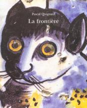 La frontière (édition 2003) - Couverture - Format classique